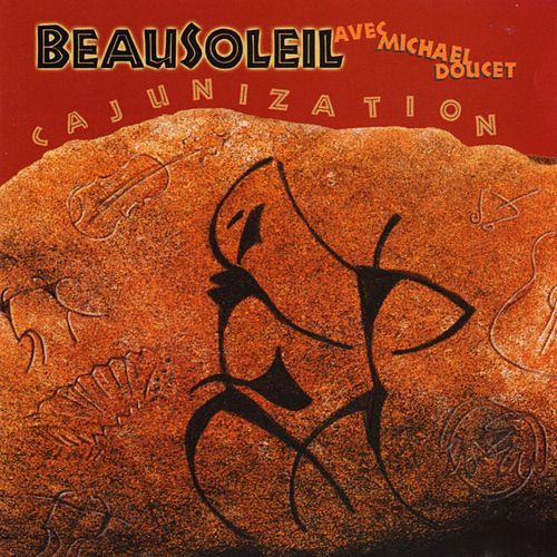 Cajunization by Beausoleil