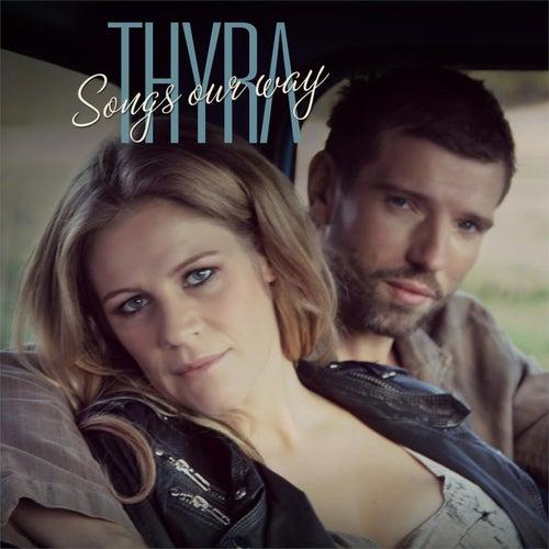 Songs Our Way de Thyra