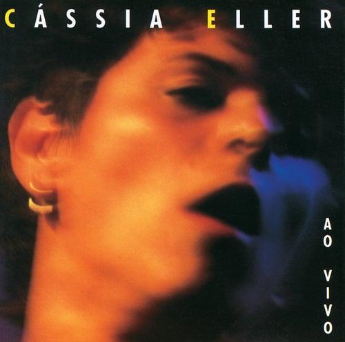 Cassia Eller - Ao Vivo (Live) de Cássia Eller