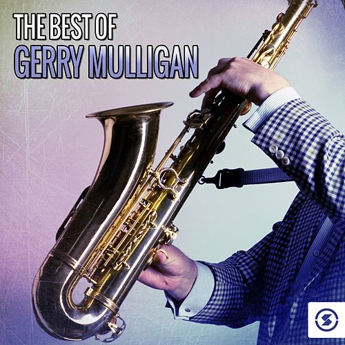 The Best of Gerry Mulligan de Gerry Mulligan