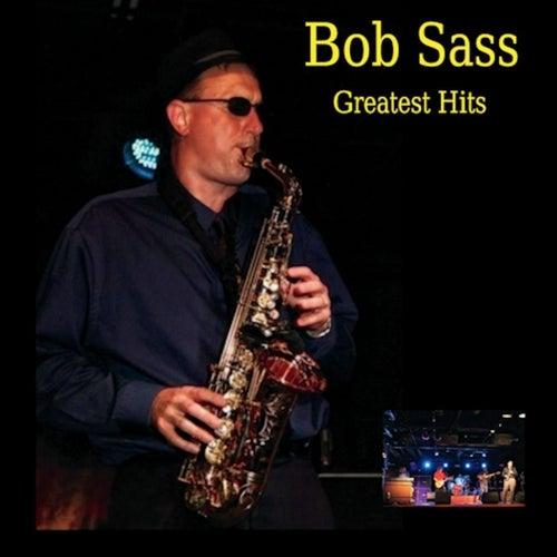 Greatest Hits von Bob Sass