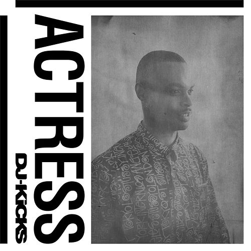 DJ-Kicks (Actress) von Actress