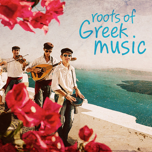 Roots of Greek Music by Bouzouki Kings