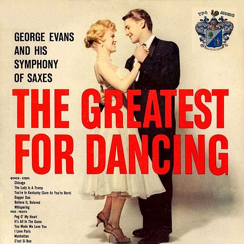 The Greatest for Dancing Vol. 1 von George Evans
