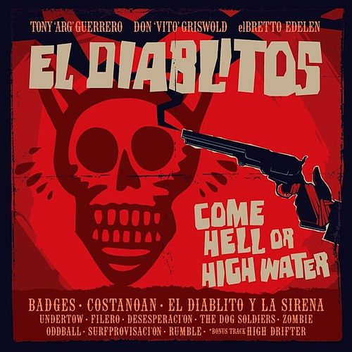 Come Hell or High Water de Los Diablitos