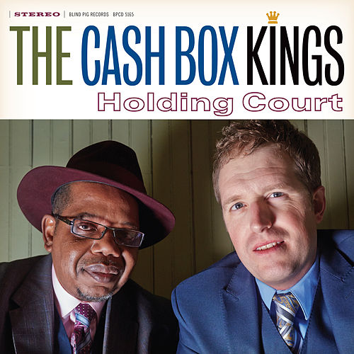Holding Court by Cash Box Kings