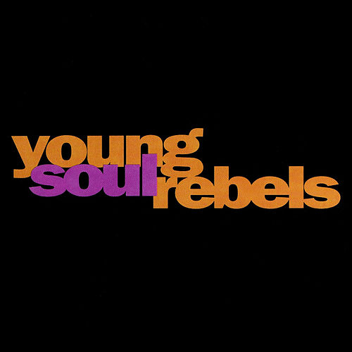 Young Soul Rebels (Original Soundtrack) [Digitally Remastered] by Various Artists