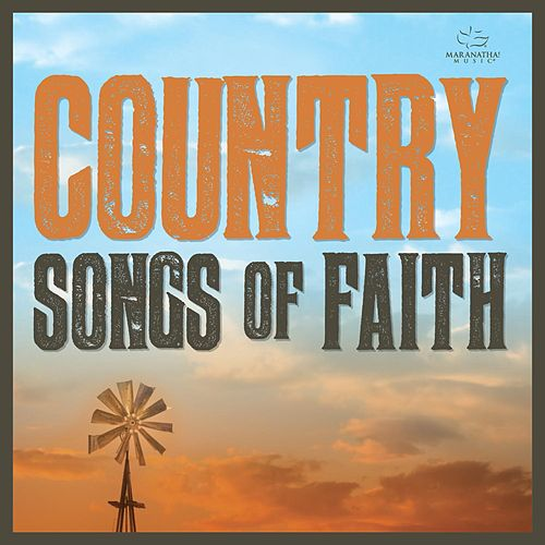 Country Songs of Faith by Various Artists