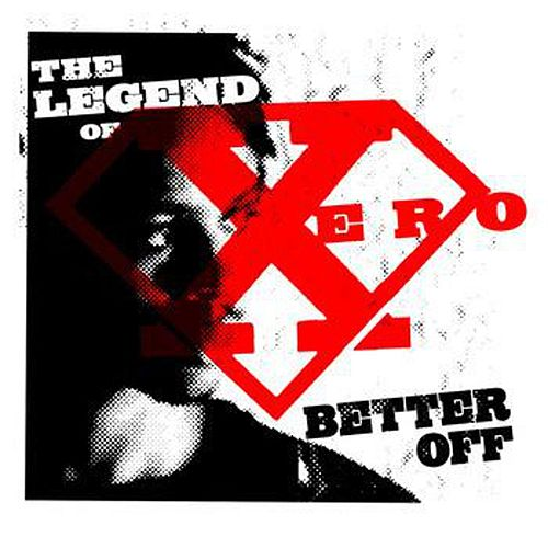 Better Off de The Legend of Xero