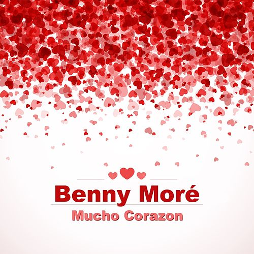 Mucho Corazon de Beny More