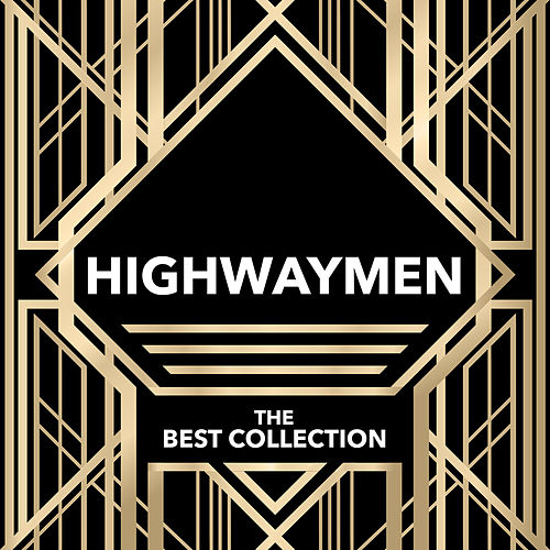 Highwaymen - The Best Collection by The Highwaymen