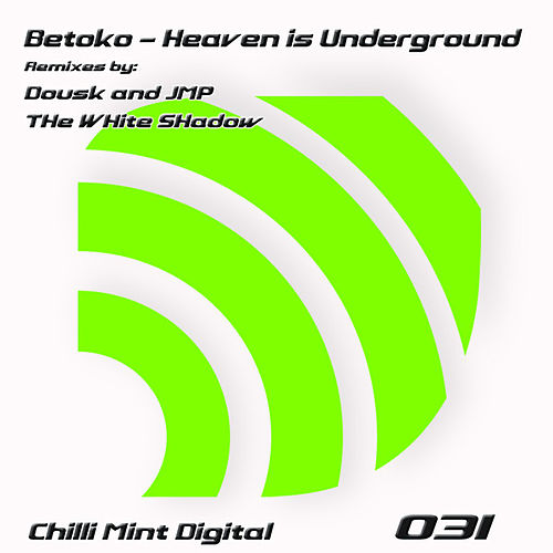 Heaven Is Underground von Betoko