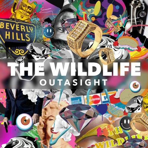 The Wild Life de Outasight