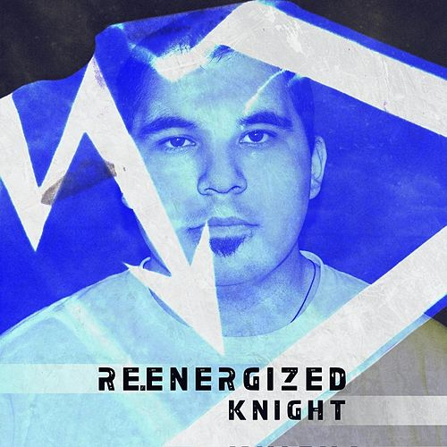Re-Energized (feat. Zachariah Kirkham) by Knight