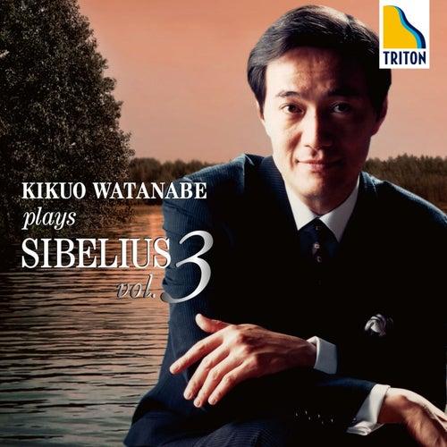 Kikuo Watanabe Plays Sibelius Vol. 3 von Kikuo Watanabe