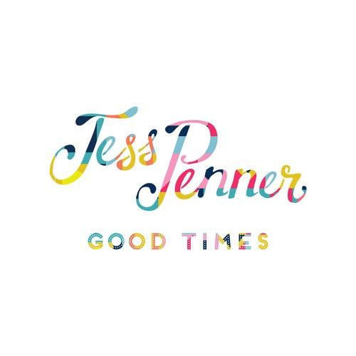 Good Times von Jess Penner