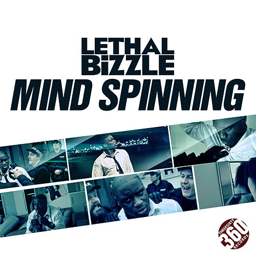 Mind Spinning by Lethal Bizzle