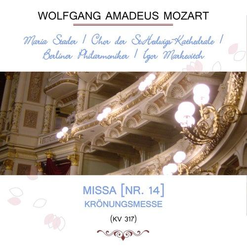 Maria Stader / Chor der St.Hedwigs-Kathedrale / Berliner Philarmoniker / Igor Markevitch play: Wolfgang Amadeus Mozart: Missa [Nr. 14], Krönungsmesse, KV 317 von Berlin Chor der St. Hedwig's-Kathedrale