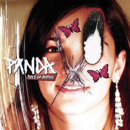 Para Ti Con Desprecio de Panda