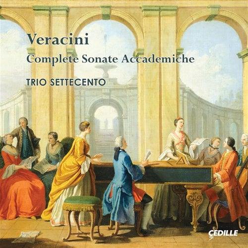 Veracini: Complete Sonate accademiche de Trio Settecento