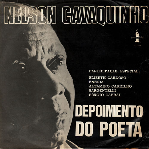 Depoimento do Poeta by Nelson Cavaquinho