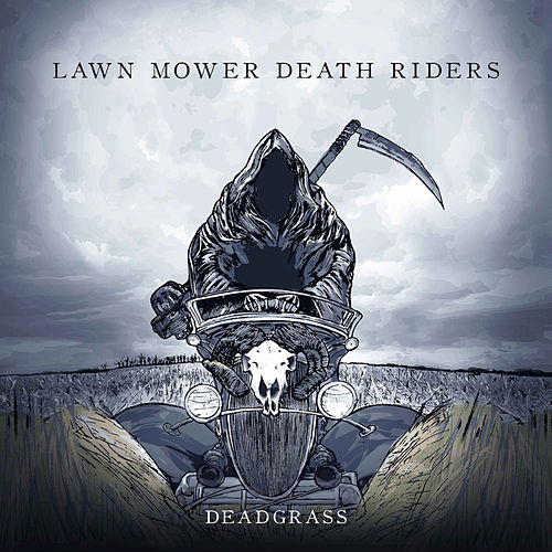 Deadgrass by Lawnmower Deathriders