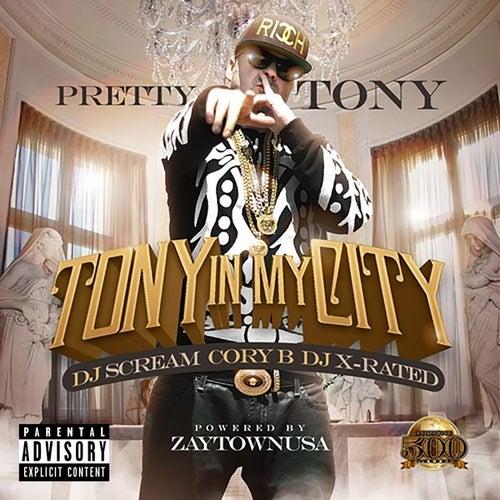 Tony In My City de Pretty Tony