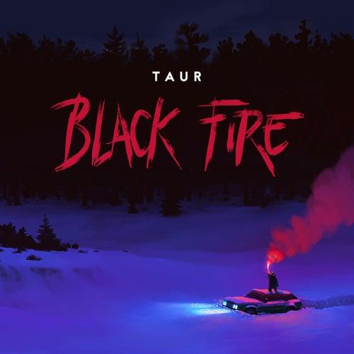 Black Fire de Taur