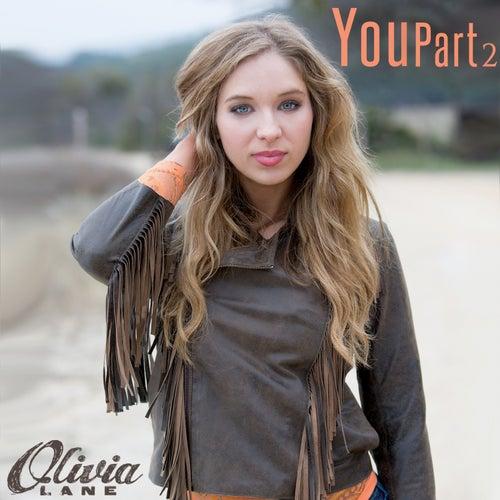 You, Pt. 2 by Olivia Lane