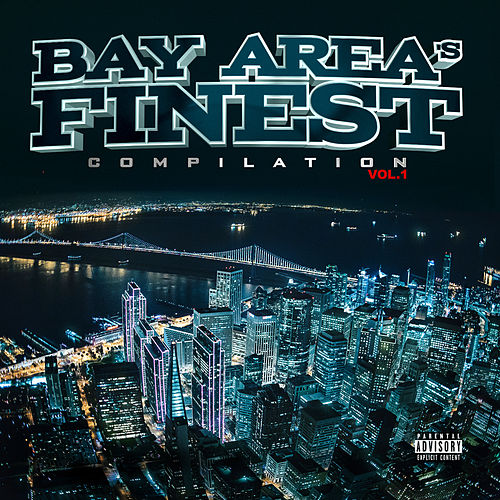 Bay Area's Finest Compilation Vol. 1 de Various Artists