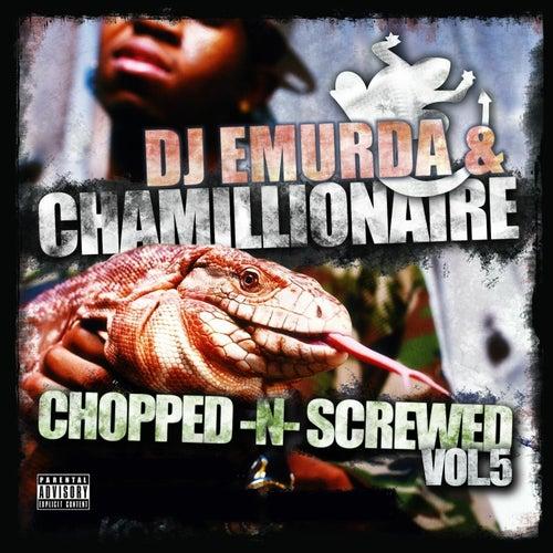 Chopped & Screwed, Vol. 5 de Chamillionaire