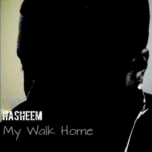 My Walk Home de Hasheem