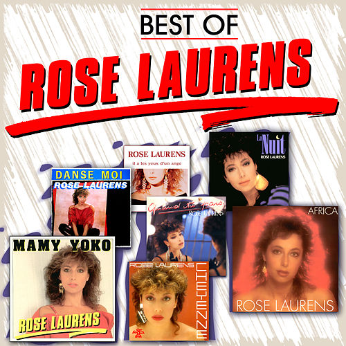 Best of Rose Laurens de Rose Laurens