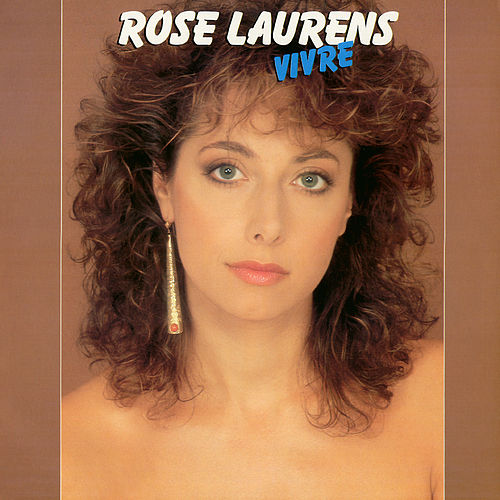 Vivre de Rose Laurens