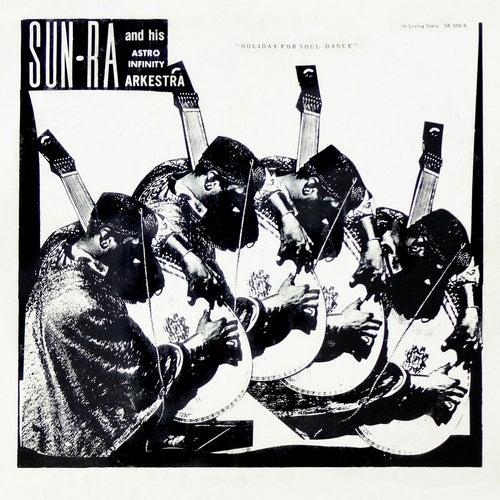 Holiday for Soul Dance de Sun Ra