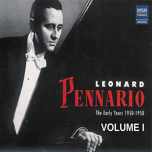Leonard Pennario: The Early Years 1950-1958, Vol. 1 de Leonard Pennario