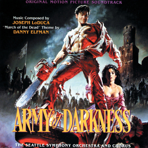 Army Of Darkness (Original Motion Picture Soundtrack) by Joseph Loduca