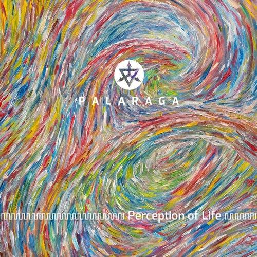 Perception of Life by Palaraga