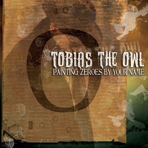 Painting Zeroes By Your Name by Tobias the Owl