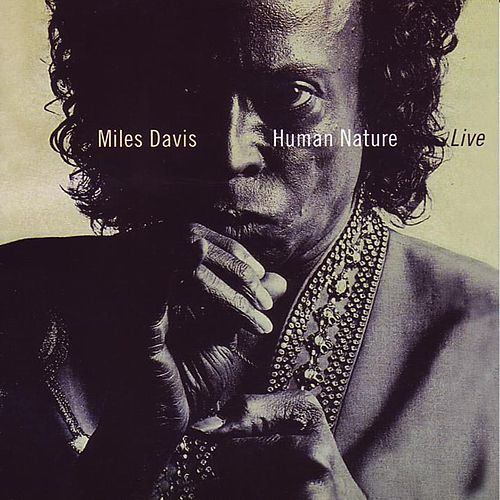 Human Nature (Live) by Miles Davis