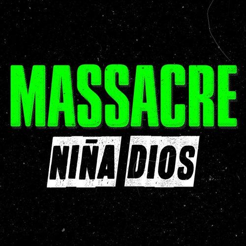 Niña Dios - Single de Massacre