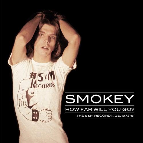 How Far Will You Go? de Smokey