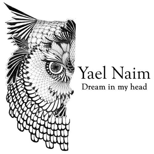 Dream in My Head von Yael Naim
