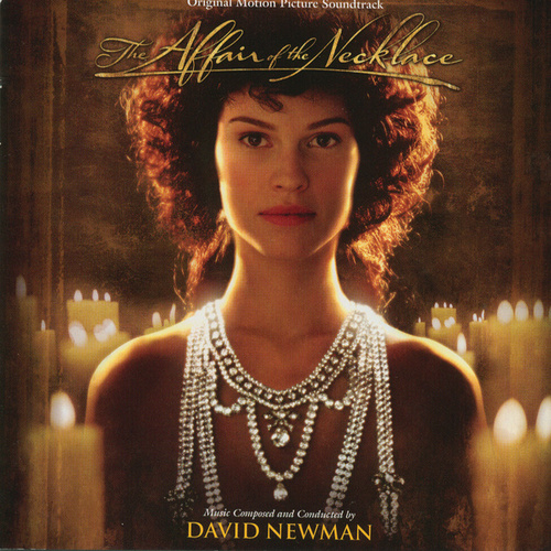 The Affair Of The Necklace (Original Motion Picture Soundtrack) de David Newman