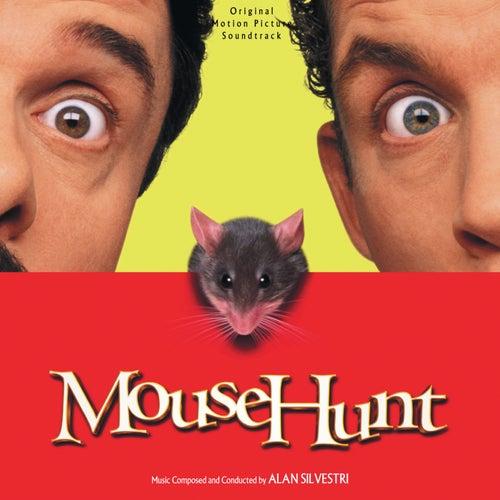 Mouse Hunt (Original Motion Picture Soundtrack) by Alan Silvestri