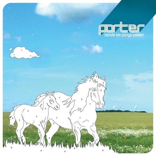 Donde los Ponys Pastan de Porter