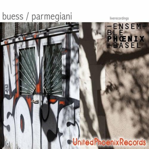 Buess / Parmegiani (Live) de Ensemble Phoenix Basel