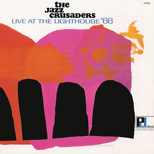 Live At The Lighthouse `66 von The Crusaders
