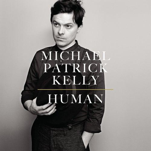 Human von Michael Patrick Kelly