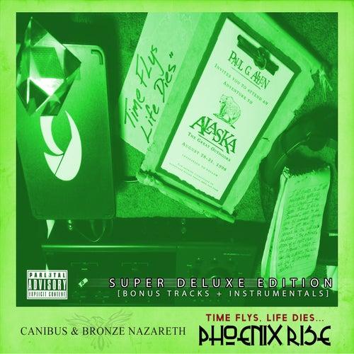 Time Flys, Life Dies... Phoenix Rise (Super Deluxe Version) de Canibus